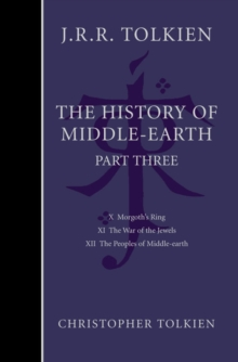 The History of Middle-Earth : Part 3, Hardback