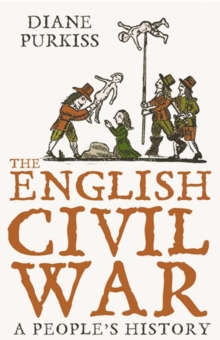 The English Civil War : A People's History, Paperback