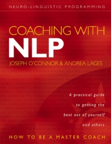 Coaching with NLP : How to be a Master Coach, Paperback