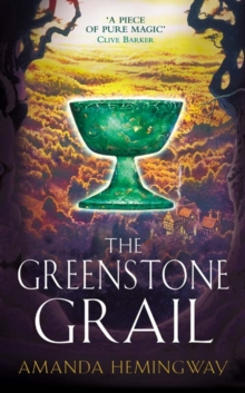The Greenstone Grail : The Sangreal Trilogy One, Paperback
