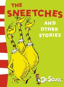The Sneetches and Other Stories : Yellow Back Book, Paperback Book