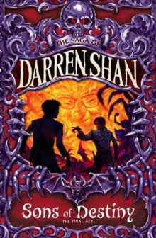 Sons of Destiny (the Saga of Darren Shan, Book 12), Paperback