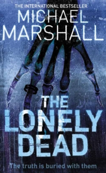 The Lonely Dead, Paperback Book