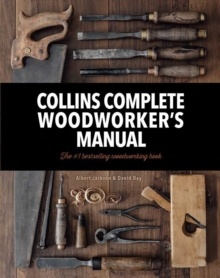 Collins Complete Woodworkers Manual, Hardback Book
