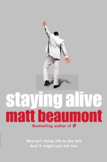 Staying Alive, Paperback Book