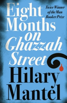 Eight Months on Ghazzah Street, Paperback