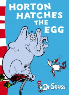 Horton Hatches the Egg : Yellow Back Book, Paperback Book