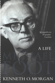 Michael Foot : A Life, Paperback