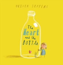 The Heart and the Bottle, Hardback