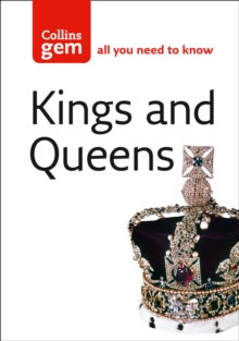 Collins Gem : Kings and Queens, Paperback