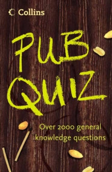 Collins Pub Quiz Book : Over 2000 General Knowledge Questions, Paperback