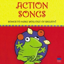 Action Songs : Songs to Make You Out of Breath!, CD-Audio Book
