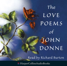 The Love Poems Of John Donne Unabridged, CD-Audio Book
