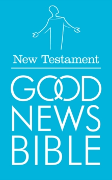 New Testament Good News Bible, Paperback Book