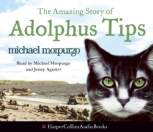 The Amazing Story of Adolphus Tips, CD-Audio Book