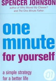 One Minute For Yourself : A Simple Strategy for a Better Life, Paperback
