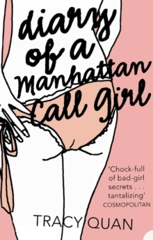 The Diary of a Manhattan Call Girl, Paperback
