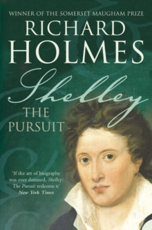 Shelley : The Pursuit, Paperback