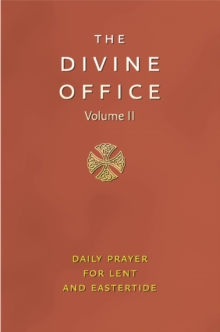 Divine Office : The Liturgy of the Hours According to the Roman Rite Volume 2, Leather / fine binding Book