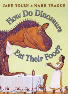 How Do Dinosaurs Eat Their Food?, Paperback