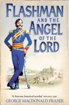 Flashman And The Angel Of The Lord, Paperback Book