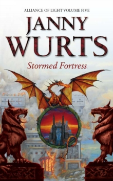 Stormed Fortress : Fifth Book of the Alliance of Light Stormed Fortress Bk. 5, Paperback