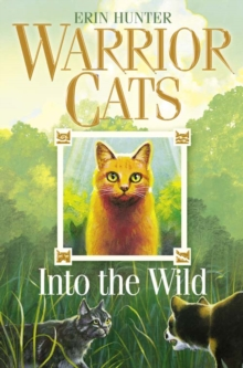 Into the Wild (Warrior Cats, Book 1), Paperback