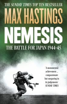 Nemesis : The Battle for Japan, 1944--45, Paperback
