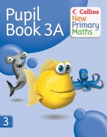 Collins New Primary Maths Pupil Book : No. 3A, Paperback