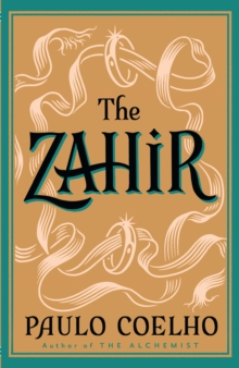 The Zahir : A Novel of Obsession, Paperback