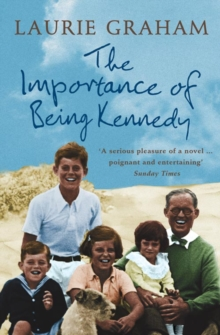 The Importance of Being Kennedy, Paperback