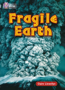Collins Big Cat : Fragile Earth: Band 17/Diamond, Paperback
