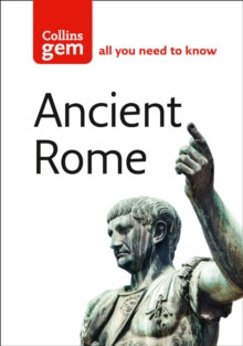 Collins Gem : Ancient Rome, Paperback
