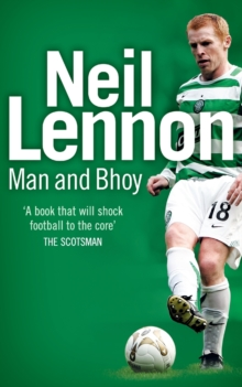 Neil Lennon : Man and Bhoy, Paperback Book