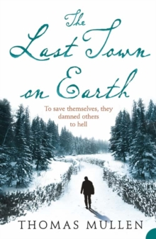 The Last Town on Earth, Paperback