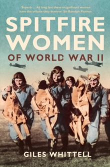 Spitfire Women of World War II, Paperback Book