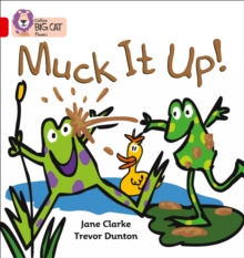 Muck it Up : Band 02a/Red A, Paperback Book