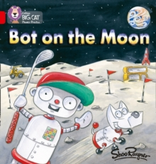 Bot on the Moon : Red B/Band 02b, Paperback