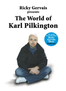 The World of Karl Pilkington, Hardback
