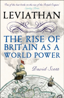 Leviathan : The Rise of Britain as a World Power, Paperback