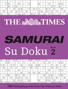 The Times Samurai Su Doku : 100 Extreme Puzzles for the Fearless Su Doku Warrior Book 2, Paperback Book