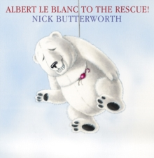 Albert le Blanc to the Rescue, Paperback