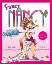 Fancy Nancy : Fancy Nancy, Paperback Book