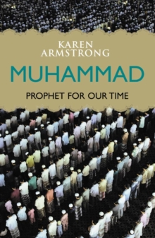 Muhammad : Prophet for Our Time, Paperback