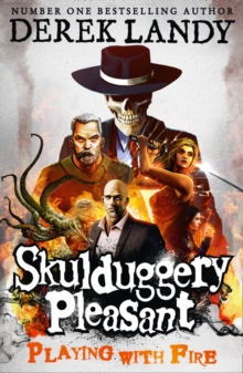 Playing with Fire (Skulduggery Pleasant, Book 2), Paperback