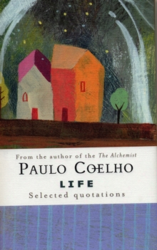 Life : Selected Quotations, Hardback