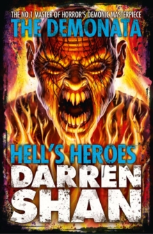 Hell's Heroes (the Demonata, Book 10), Paperback