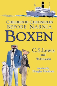 Boxen : Childhood Chronicles Before Narnia, Paperback
