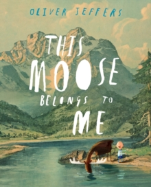 This Moose Belongs to Me, Paperback