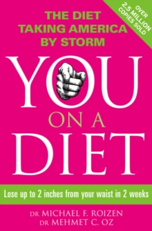 You: on a Diet : Lose Up to 2 Inches from Your Waist in 2 Weeks, Paperback